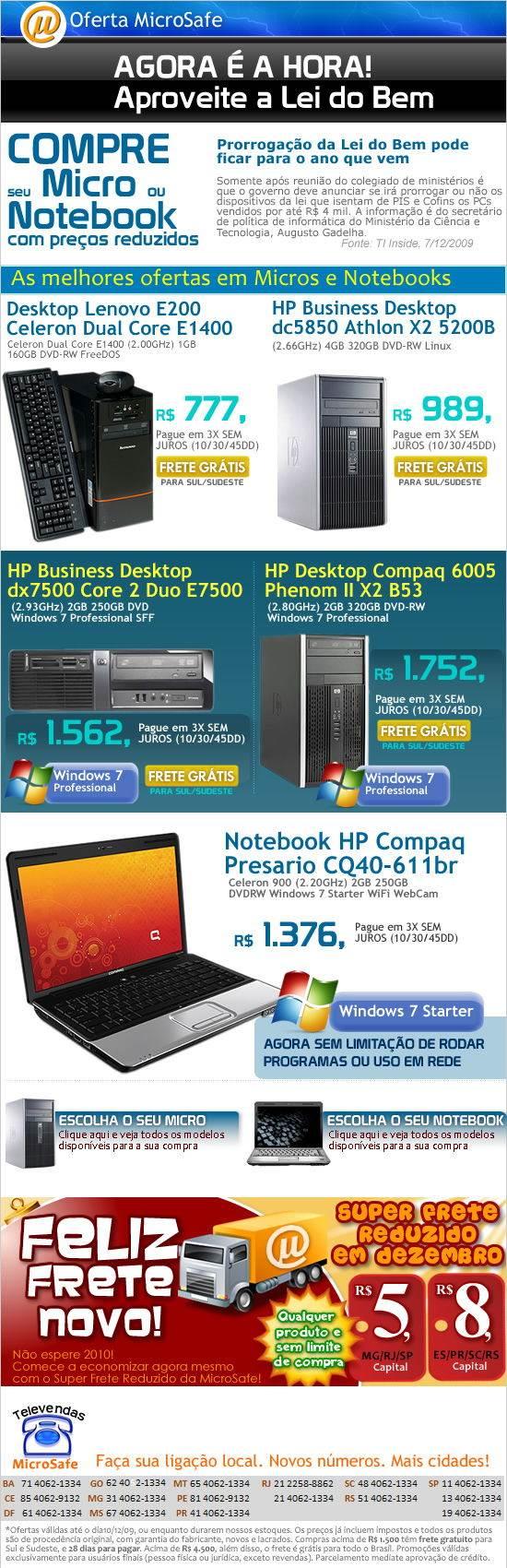 Aproveite a Lei do bem! Micros e notebooks ainda com preços reduzidos