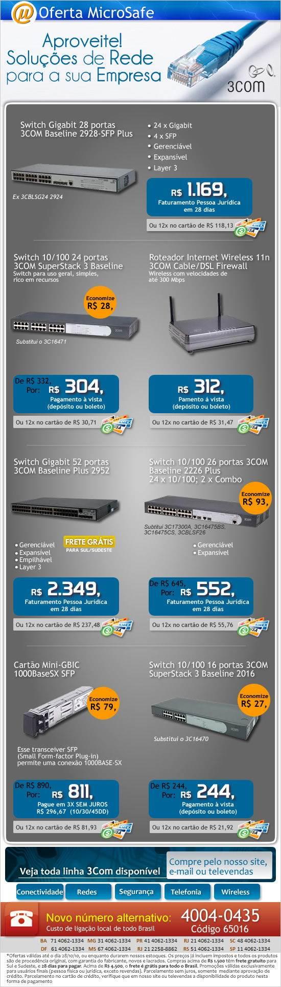 Economize na MicroSafe e monte sua rede com produtos 3Com!