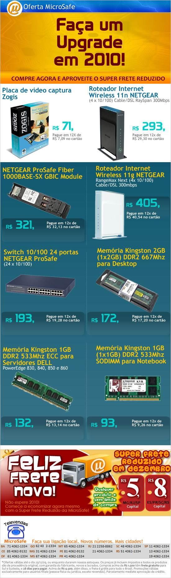Faça um Upgrade em 2010 com ZOGIS, NetGear e Kingston