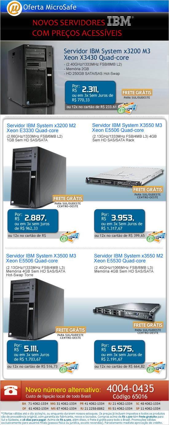 Novos Servidores IBM na MicroSafe!