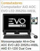 Microcomputador All-in-One AOC EVO LED 20525U-W8SL AMD E1-1200 Dual Core (1.40GHz) 2GB 500GB 20 LED DVD-RW Windows 8 SL Wi-Fi N WebCam Radeon 7130 (Figura somente ilustrativa, n�o representa o produto real)