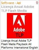 Licen�a anual Adobe TLP Flash Media Playback All Platforms International English Gold 1 Ano 4 Users Pro Min Req  (Figura somente ilustrativa, n�o representa o produto real)