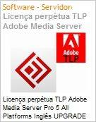 Licen�a perp�tua TLP Adobe Media Server Pro 5 All Platforms Ingl�s UPGRADE Per Server  (Figura somente ilustrativa, n�o representa o produto real)