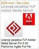 Licen�a perp�tua TLP Adobe Media Server Pro 5 All Platforms Ingl�s Full Per Server  (Figura somente ilustrativa, n�o representa o produto real)