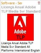 Licen�a anual Adobe TLP Media Svr Standard All Platforms International English Gold 2 Anos Per CPU Pro Min Req  (Figura somente ilustrativa, n�o representa o produto real)