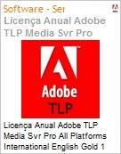 Licen�a anual Adobe TLP Media Svr Pro All Platforms International English Gold 1 Ano Per CPU Pro Min Req  (Figura somente ilustrativa, n�o representa o produto real)