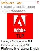 Licen�a anual Adobe TLP Presenter Licensed All Platforms International English Gold 1 Ano Per Seat Pro Min Req - Renova��o  (Figura somente ilustrativa, n�o representa o produto real)