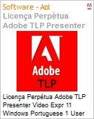 Licen�a Perp�tua Adobe TLP Presenter Video Expr 11 Windows Portuguese 1 User  (Figura somente ilustrativa, n�o representa o produto real)