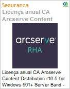 Licen�a anual CA Arcserve Content Distribution r16.5 for Windows 501+ Server Band - Product plus 3 Years Enterprise Maintenance  (Figura somente ilustrativa, n�o representa o produto real)