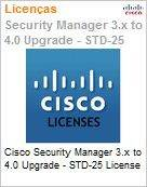 Cisco Security Manager 3.x to 4.0 UPGRADE - STD-25 License  (Figura somente ilustrativa, n�o representa o produto real)