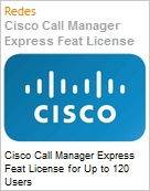 Cisco Call Manager Express Feat License for Up to 120 Users  (Figura somente ilustrativa, n�o representa o produto real)