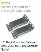 19 RackMount for Catalyst 3560 2960 ME-3400 Compact Switch  (Figura somente ilustrativa, n�o representa o produto real)
