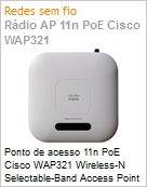 Ponto de acesso 11n PoE Cisco WAP321 Wireless-N Selectable-Band Access Point with Power over Ethernet  (Figura somente ilustrativa, n�o representa o produto real)