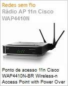 Ponto de acesso 11n Cisco WAP4410N-BR Wireless-n Access Point with Power Over Ethernet  (Figura somente ilustrativa, n�o representa o produto real)