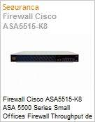 Firewall Cisco ASA5515-K8 ASA 5500 Series Small Offices Firewall Throughput de 1.2 GBps com 6 portas Gigabit + VPN IPSec e SSL  (Figura somente ilustrativa, não representa o produto real)