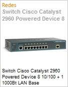 Switch Cisco Catalyst 2960 Powered Device 8 10/100 + 1 1000Bt LAN Base  (Figura somente ilustrativa, n�o representa o produto real)