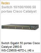 Switch Gigabit 50 portas Cisco Catalyst 2960-S WS-C2960S-48TD-L (48 x Gigabit; 2 x 10GBe) Gerenci�vel Empilh�vel Layer 2 IOS Lan Base  (Figura somente ilustrativa, n�o representa o produto real)
