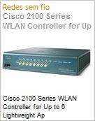 Cisco 2100 Series WLAN Controller for Up to 6 Lightweight Ap  (Figura somente ilustrativa, n�o representa o produto real)