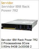 Servidor IBM Rack Power 7R2 2 Processadores 8Core 3.6GHz 64GB 2x300GB 2 Fontes Redundantes + PowerLinux VM + Linux Red Hat AS6  (Figura somente ilustrativa, n�o representa o produto real)