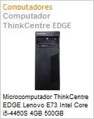 Microcomputador ThinkCentre EDGE Lenovo E73 Intel Core i5-4460S 4GB 500GB DVD-RW Windows 8.1 Professional  (Figura somente ilustrativa, n�o representa o produto real)