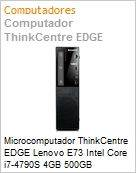 Microcomputador ThinkCentre EDGE Lenovo E73 Intel Core i7-4790S 4GB 500GB DVD-RW Windows 7 Professional SFF  (Figura somente ilustrativa, n�o representa o produto real)