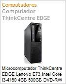 Microcomputador ThinkCentre EDGE Lenovo E73 Intel Core i3-4160 4GB 500GB DVD-RW Windows 7 Professional SFF  (Figura somente ilustrativa, n�o representa o produto real)