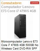 Microcomputador Lenovo E73 Core i7 4790S 4GB 500GB No Wireless Card DVD-RW SFF Windows 10 Professional Downgrade  (Figura somente ilustrativa, não representa o produto real)