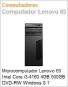 Microcomputador Lenovo 63 Intel Core i3-4160 4GB 500GB DVD-RW Windows 8.1 Professional VGA/DisplayPort USB 3.0 Torre  (Figura somente ilustrativa, n�o representa o produto real)
