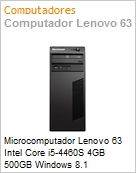 Microcomputador Lenovo 63 Intel Core i5-4460S 4GB 500GB Windows 8.1 Professional VGA/DisplayPort USB 3.0 Torre  (Figura somente ilustrativa, n�o representa o produto real)