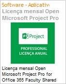 Licen�a mensal Open Microsoft Project Pro for Office 365 Faculty Shared Monthly Subscriptions Annual PrjctProforO365OpnFclty ShrdSvr SNGL SubsVL OLP NL Acdmc [Educacional] [QLFD] (Figura somente ilustrativa, n�o representa o produto real)
