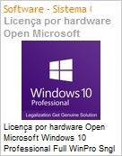 Licen�a por hardware Open Microsoft Windows 10 Professional Full WinPro Sngl OLP Legalization Get Genuine Solution [GGS]. Permite downgrade para Windows 7, 8.1. Substitui FQC-08147 (Figura somente ilustrativa, n�o representa o produto real)