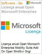 Licença anual Open Microsoft Enterprise Mobility Suite Add On Open ShrdSvr Sngl SubscriptionVL OLP 1License NoLevel AddOn Qualified [QLFD] Annual (Figura somente ilustrativa, não representa o produto real)