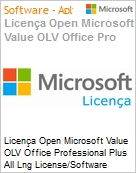 Licença Open Microsoft Value OLV Office Professional Plus All Lng License/Software Assurance Pack [LicSAPk] 1 License No Level Platform 1 Year Acquired year 2 (Figura somente ilustrativa, não representa o produto real)