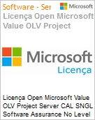 Licença Open Microsoft Value OLV Project Server CAL SGNL Software Assurance No Level Additional Product CAL User 1 Year Acquired year 3  (Figura somente ilustrativa, não representa o produto real)