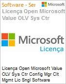 Licença Open Microsoft Value OLV Sys Ctr Config Mgr Clt Mgmt Lic Sngl Software Assurance 1 License No Level Additional Product Per OSE 1 Year Acquired year 2 (Figura somente ilustrativa, não representa o produto real)