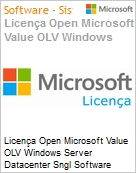 Licen�a Open Microsoft Value OLV Windows Server Datacenter Sngl Software Assurance 1 License No Level Additional Product 2 PROC 1 Year Acquired year 3 (Figura somente ilustrativa, n�o representa o produto real)