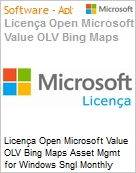 Licença mensal Microsoft Value OLV Bing Maps Asset Mgmt for Windows SGNL Monthly Subscriptions-Volume License 1 License No Level Additional Product Consumer Tracked (Figura somente ilustrativa, não representa o produto real)