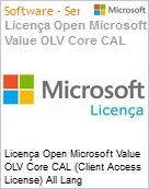 Licença Open Microsoft Value OLV Core CAL (Client Access License) All Lang License/Software Assurance Pack [LicSAPk] No Level Enterprise Device CAL 1 Year Acquired year 3 (Figura somente ilustrativa, não representa o produto real)