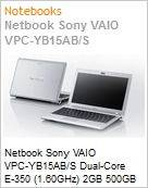 "Netbook Sony VAIO VPC-YB15AB/S Dual Core E-350 (1.60GHz) 2GB 500GB 11.6"" LED Windows 7 Starter WiFi N Bluetooth HDMI Prata"