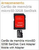 Cart�o de mem�ria microSD 32GB SanDisk Card Adapter Mobile with Adapter (Figura somente ilustrativa, n�o representa o produto real)