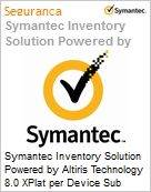Symantec Inventory Solution Powered by Altiris Technology 8.0 XPlat per Device Sub [Assinatura] License Express Band S [001+] Essential 12 Meses (Figura somente ilustrativa, não representa o produto real)