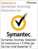 Symantec Anomaly Detection for Automotive 1.0 XPlat per Device Initial Essential 12 Meses Express Band D [100-249]  (Figura somente ilustrativa, n�o representa o produto real)