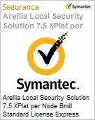 Arellia Local Security Solution 7.5 XPlat per Node Bndl Standard License Express Band S [001+] Premium 12 Meses  (Figura somente ilustrativa, não representa o produto real)