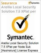 Arellia Local Security Solution 7.5 XPlat per Node Sub [Assinatura] License Express Band S [001+] Premium 12 Meses  (Figura somente ilustrativa, n�o representa o produto real)