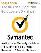 Arellia Local Security Solution 7.5 XPlat per Node Initial Premium 12 Meses Express Band S [001+]  (Figura somente ilustrativa, n�o representa o produto real)