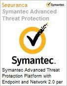 Symantec Advanced Threat Protection Platform with Endpoint and Network 2.0 per User Sub [Assinatura] License Express Band E [250-499] Essential 12 Meses (Figura somente ilustrativa, não representa o produto real)