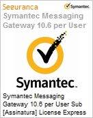 Symantec Messaging Gateway 10.6 per User Sub [Assinatura] License Express Band A [001-024] Essential 12 Meses  (Figura somente ilustrativa, n�o representa o produto real)