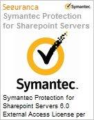 Symantec Protection for Sharepoint Servers 6.0 External Access License per Server Initial Essential 12 Meses Express Band S [001+]  (Figura somente ilustrativa, não representa o produto real)