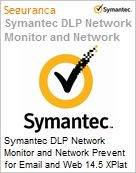 Symantec DLP Network Monitor and Network Prevent for Email and Web 14.5 XPlat per Managed User Initial Essential 12 Meses Express Band S [001+] (Figura somente ilustrativa, não representa o produto real)