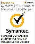 Symantec DLP Endpoint Discover 14.5 XPlat per Managed Device Standard License Express Band S [001+]  (Figura somente ilustrativa, n�o representa o produto real)
